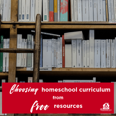 Choosing Homeschool Curriculum from Free Resources