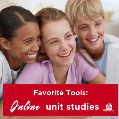 Favorite Tools:  Online Unit Studies